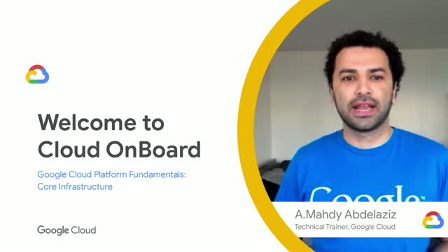 Google Cloud OnBoard: Core Infrastructure - Learn the fundamentals