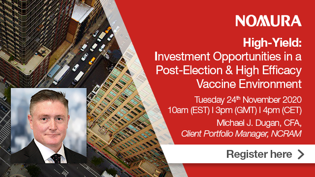 High Yield: Opportunities in a Post-Election & High Efficacy Vaccine Environment