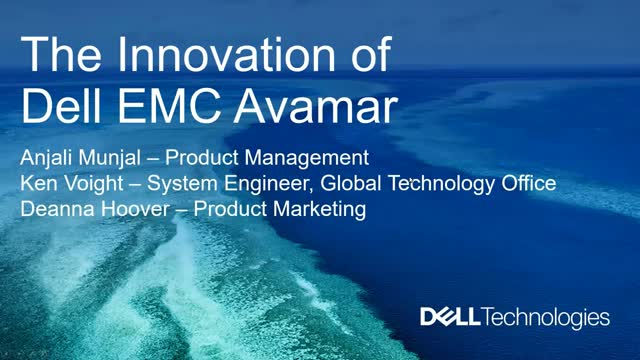 Dell EMC Avamar Advantage - Innovation to maximize your investment