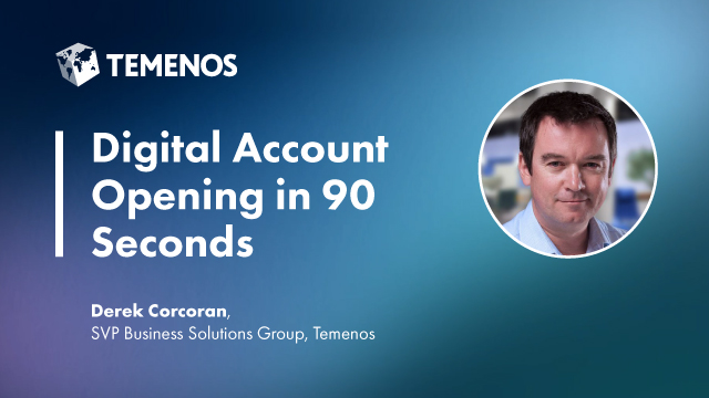 Digital Account Opening in 90 Seconds