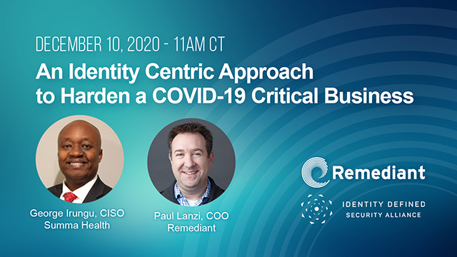 An Identity-Centric Approach to Harden a COVID-19 Critical Business
