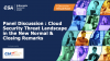 Cloud Security Threat Landscape in the New Normal