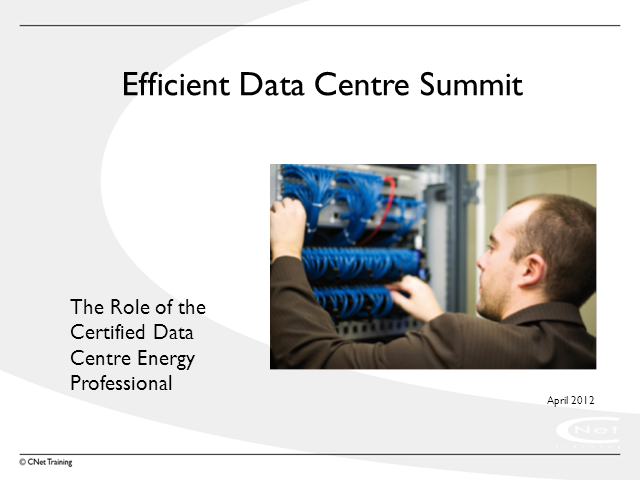 Efficient Data Centre – The Role of the CDCEP