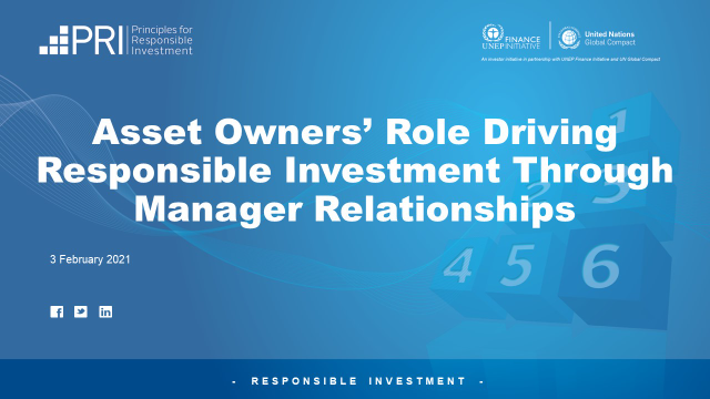 Asset Owners' Role Driving Responsible Investment Through Manager Relationships