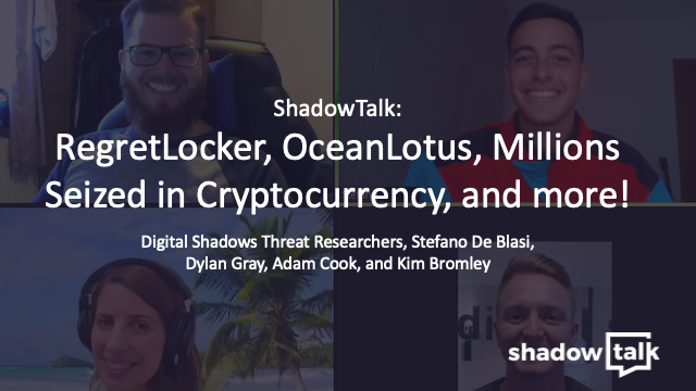 Podcast: RegretLocker, OceanLotus, Millions Seized in Cryptocurrency, and more!