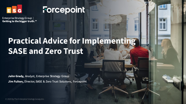 Practical Advice for Implementing SASE and Zero Trust