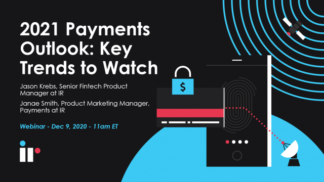 2021 Payments Outlook: Key Trends to Watch