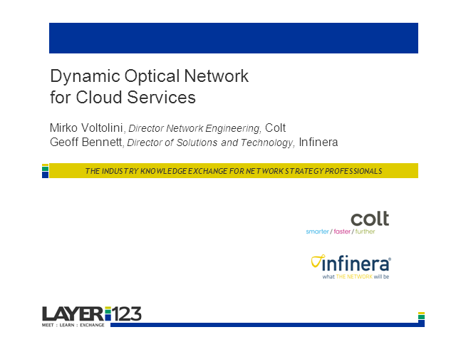 Dynamic Optical Networks for Cloud Services with Colt and Infinera