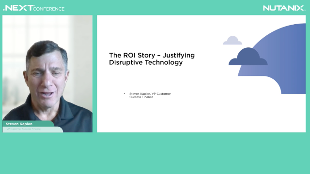 The ROI Story - Justifying Disruptive Technology