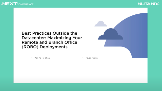 Best Practices Outside the Datacenter: Maximizing Your Remote and Branch Office