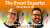 Event Experts: Virtual Events 101