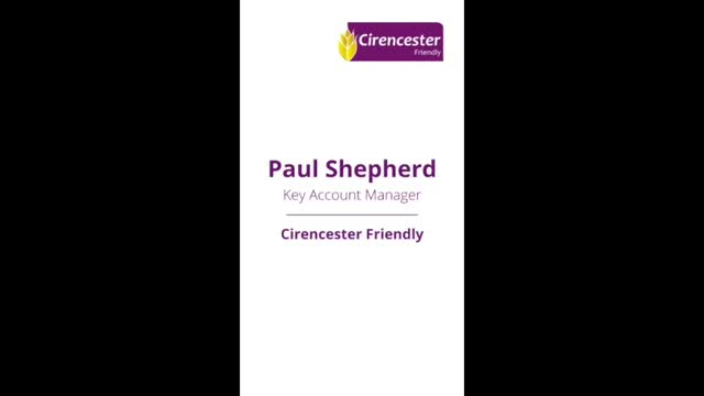 Welcome by Paul Shepherd, Cirencester Friendly
