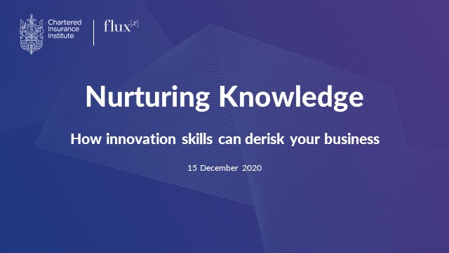 Nurturing Knowledge – how innovation skills can de-risk your business