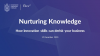 Nurturing Knowledge - how innovation skills can de-risk your business