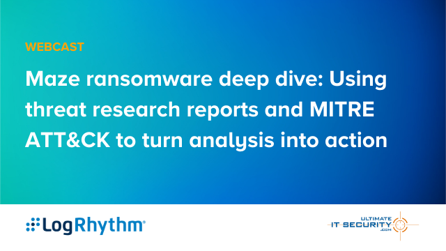 Maze ransomware: Use threat research & MITRE ATT&CK to turn analysis into action