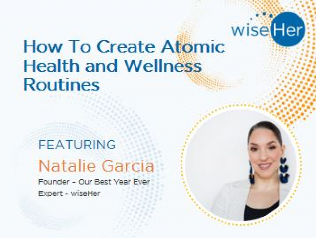 How To Create Atomic Health and Wellness Routines
