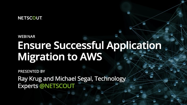 Ensure Successful Application Migrations to AWS