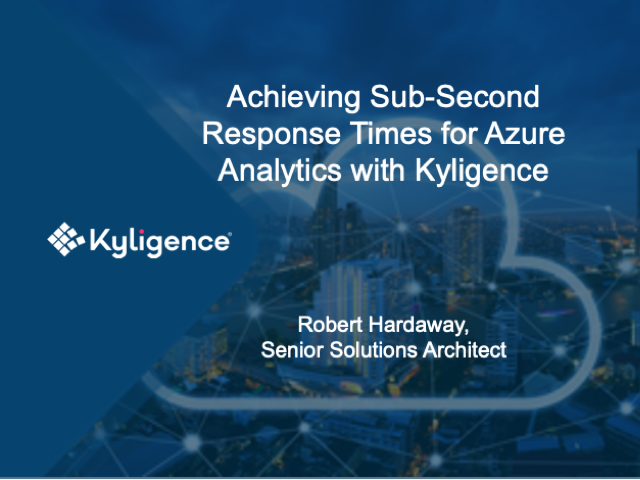 Achieving Sub-Second Response Times for Azure Analytics with Kyligence
