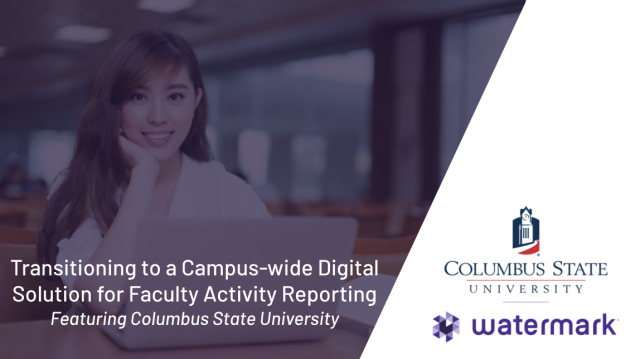 Transitioning to a Campus-wide Digital Solution for Faculty Activity Reporting