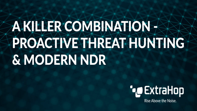 FEDTalks Ep. #1: A Killer Combination - Proactive Threat Hunting and Modern NDR
