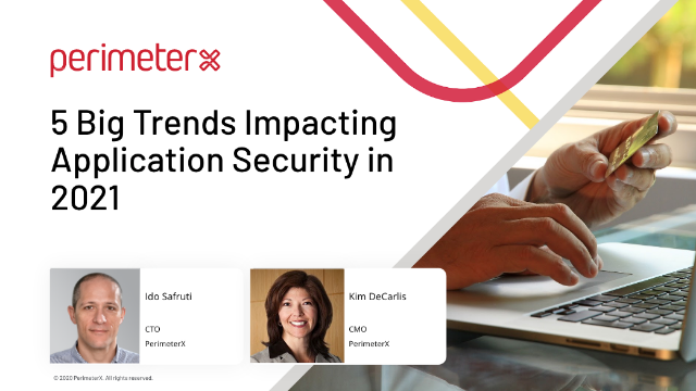 5 Big Trends Impacting Application Security In 2021