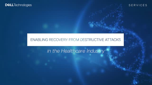 Enabling Recovery from Destructive Cyber Attacks in the Healthcare Industry
