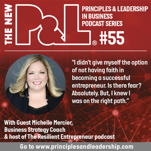 The New P&L discusses courage and definitions of success with Michelle Mercier
