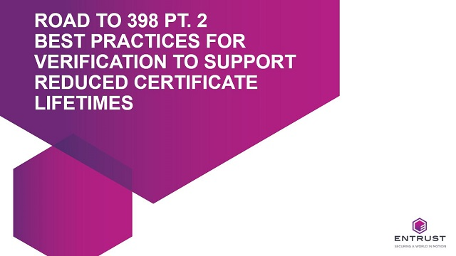 Road-398 Pt-2 Best Practices Verification Support Reduced Certificate Lifetimes