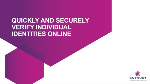 Quickly and securely verify individual identities online