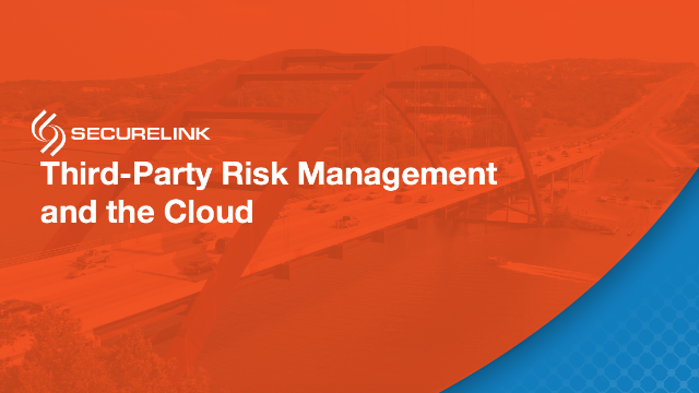 Third Party Risk Management and The Cloud