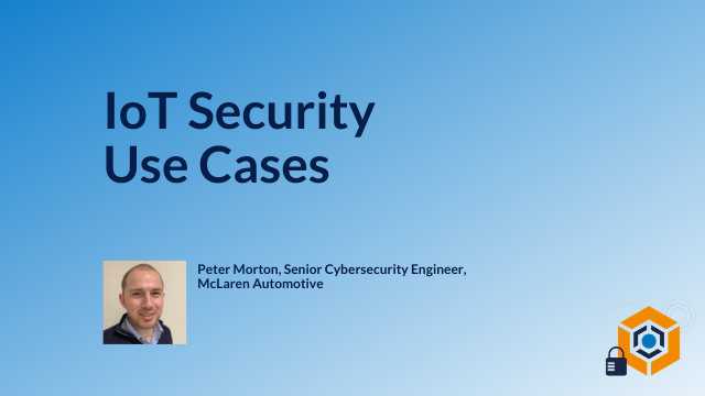 IoT Security Use Cases