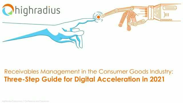 Receivables Management: Three-Step Guide For Digital Acceleration in 2021