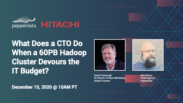 What Does a CTO Do When a 60PB Hadoop Cluster Devours the IT Budget?