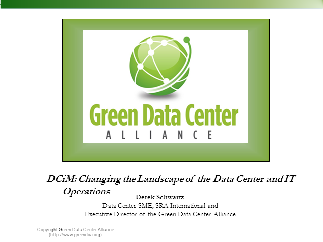 DCiM: Changing the Landscape of the Data Center and IT Operations