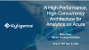A High-Performance, High-Concurrency Architecture for Analytics on Azure