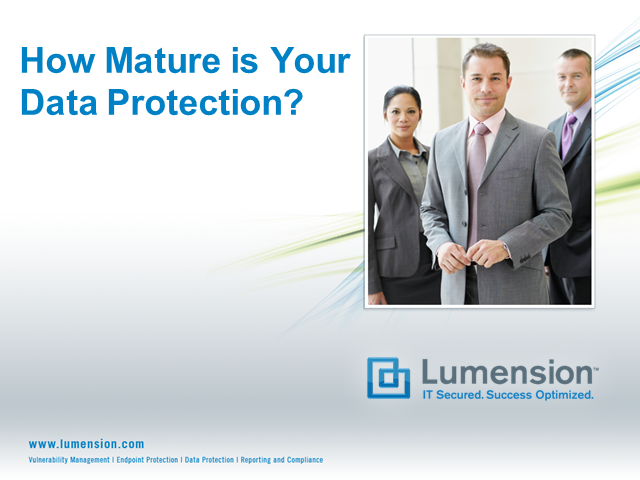 How Mature is Your Data Protection? 3 Steps to Effective Data Security.
