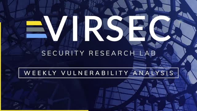 Weekly Vulnerability Analysis: Episode 3