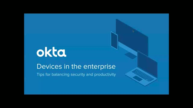 Devices in the Enterprise – How to Balance Security and Productivity