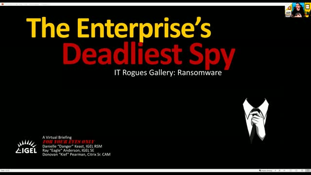 "North America: IGEL & Citrix: Can You Stop ""The Enterprise's Deadliest Spy""?"