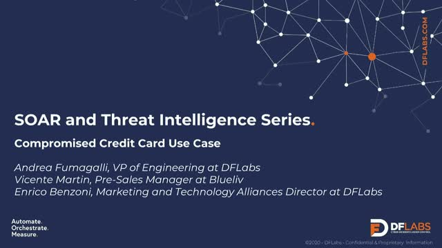 SOAR and Threat Intelligence Series: Compromised Credit Card Use Case