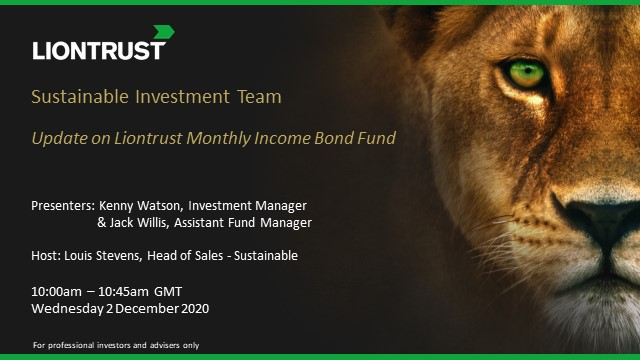 Liontrust Views - Update on Liontrust Monthly Income Bond Fund (UK ONLY)