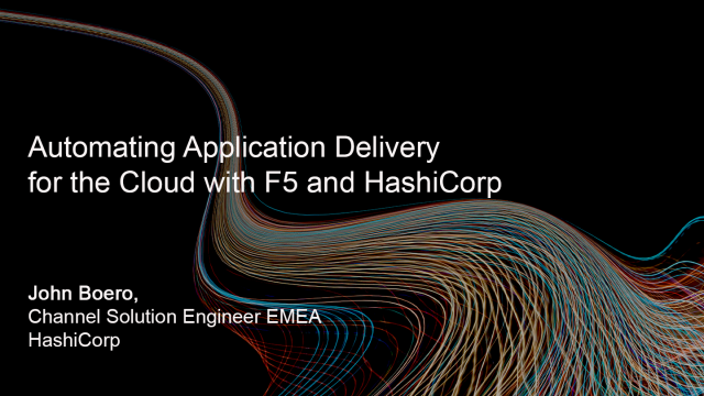 Automating Application Delivery for the Cloud with F5 and HashiCorp