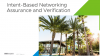 Intent-Based Networking Assurance and Verification
