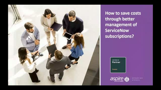 How to save costs through better management of ServiceNow subscriptions?