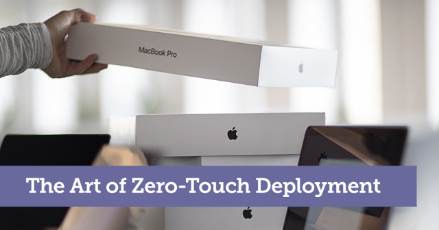 The Art of Zero-Touch Deployments