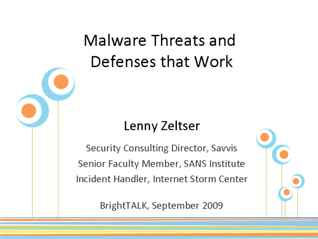 Malware Threats and Defense That Work