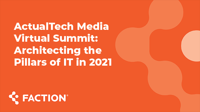 ActualTech Media Virtual Summit: Architecting the Pillars of IT in 2021