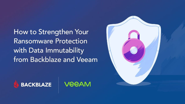How to Strengthen Your Ransomware Protection with Backblaze and VEEAM