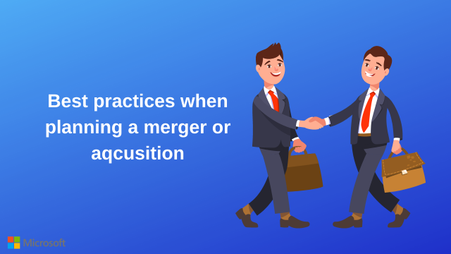 Best Practices When Planning a Merger or Acquisition