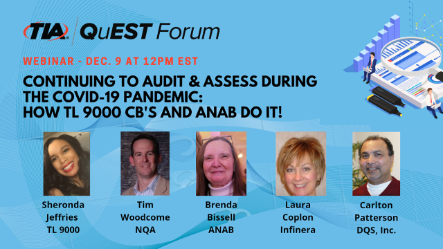 Auditing/Assessing during COVID-19: Tips from TL 9000 CBs & ANAB
